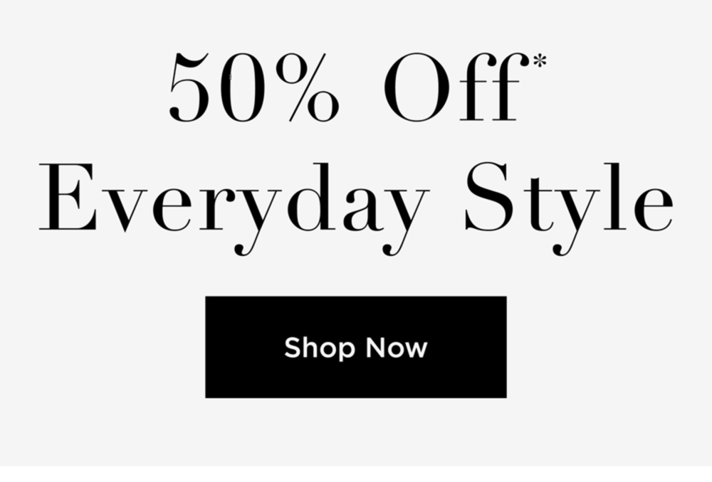 50% Off Everyday Style